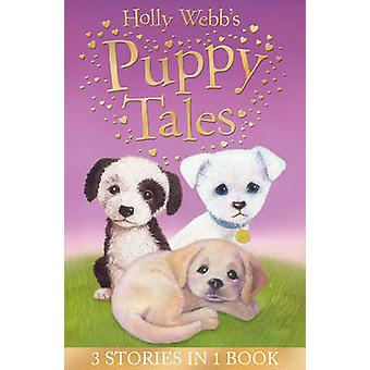Holly Webb's Puppy Tales - Alfie All Alone - Sam the Stolen Puppy - Ma