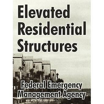Förhöjd bostäder strukturer av Federal Emergency