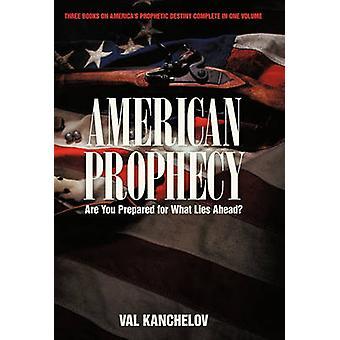 Profecía americana está preparado para lo que está delante de Kanchelov y Val