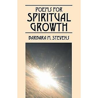 Poems for Spiritual Growth by Stevens & Barbara M.