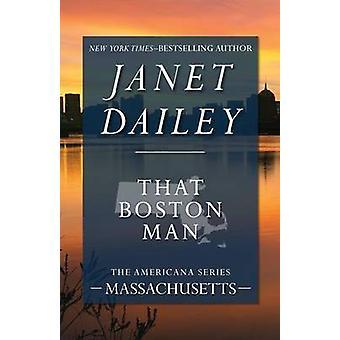That Boston Man by Dailey & Janet