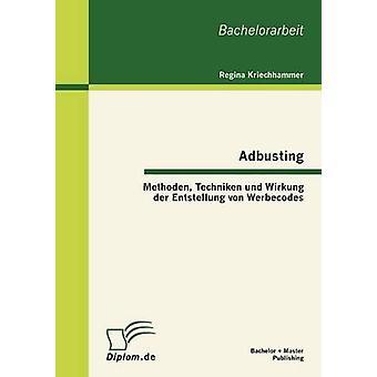 Adbusting Methoden Techniken und Wirkung der Entstellung von Werbecodes door Kriechhammer & Regina