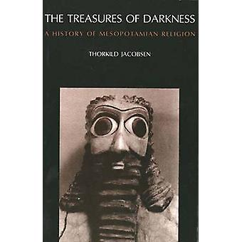 The Treasures of Darkness - History of Mesopotamian Religion by Thorki