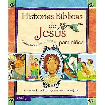 Historias Biblicas de Jesus Para Ninos - Cada Historia Susurra Su Nomb