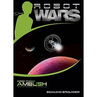 Ambush by Sigmund Brouwer - 9781414323114 Book