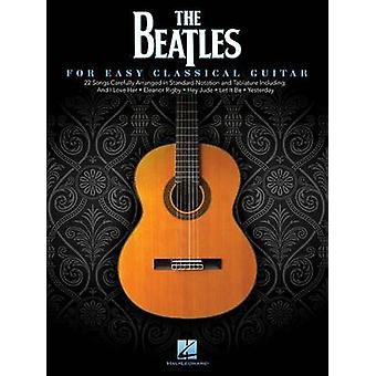 The Beatles - For Easy Classical Guitar - 9781480368651 Book
