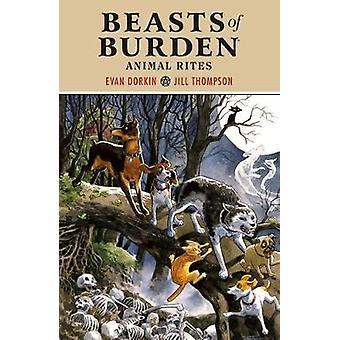 Beasts Of Burden - Animal Rites by Evan Dorkin - 9781506706368 Book