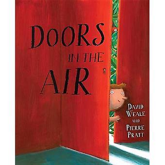 Doors in the Air by David Weale - Pierre Pratt - 9781554692507 Book