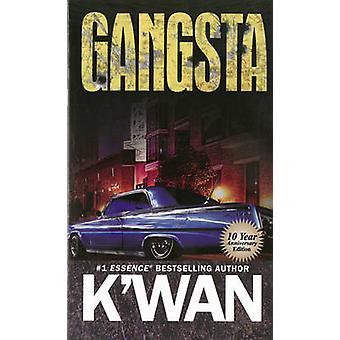 Gangsta (10th) by K'wan - 9781601626189 Book