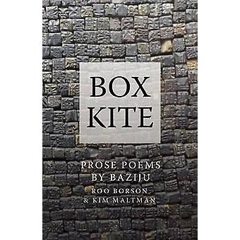 Box Kite by Kim Maltman - Roo Borson - Baziju - 9781770899629 Book
