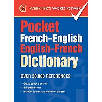 Pocket French-English English-French Dictionary - Over 20 -000 Referen