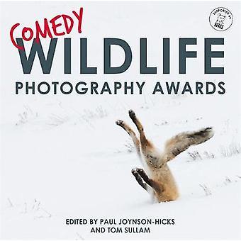 Comedy Wildlife Photography Awards by Paul Joynson-Hicks - 9781911600