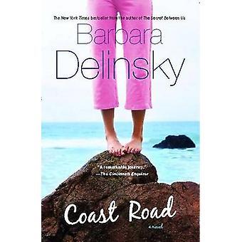Coast Road by Barbara Delinsky - 9781416579564 Book
