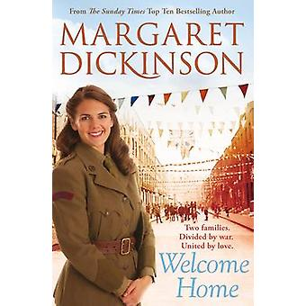 Welcome Home by Margaret Dickinson
