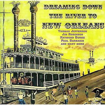 Drømmer ned the River til New Orleans - drømme ned the River til New Orleans [CD] USA import