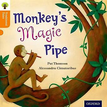 Oxford Reading Tree contes traditionnels niveau 6 singes Magic Pipe par Pat Thomson & Nikki Gamble & Pam Dowson & Charlotte Raby