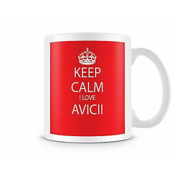 Keep Calm I Love Avicii Printed Mug
