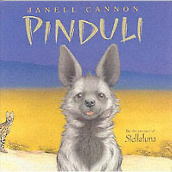 Pinduli (Library Binding) by Janell Cannon - 9780152046682 Book