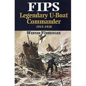 FIPS - Legendarny dowódca u-Boota przez Geoffrey Brooks - 9780850526943 B