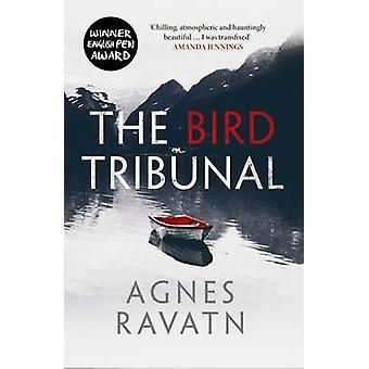 The Bird Tribunal by Agnes Ravatn - Rosie Hedger - 9781910633359 Book