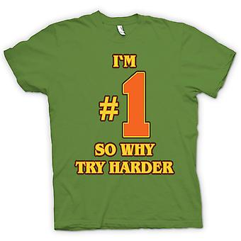 Kids T-shirt - I'm No 1 So Why Try Harder - Funny