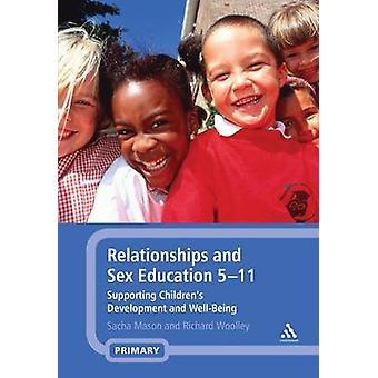 Relations et l'éducation sexuelle 5-11 - soutenant Developme l'enfance