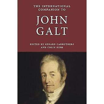 The International Companion to John Galt by Gerard Carruthers - 97819