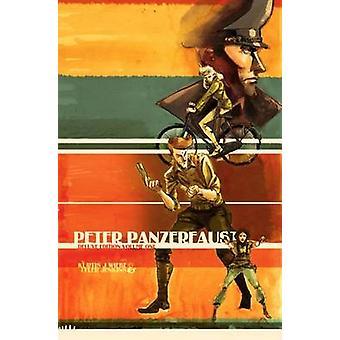 Peter Panzerfaust (De Luxe edition) przez Kurtis J. Wiebe - Tyler Jenkin