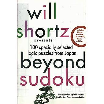 Will Shortz esittää kuin Sudoku: 100 valikoituja logiikkapulmassa Japanista