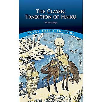 Den klassiske Tradition af Haiku: en antologi (Dover sparsommelighed udgaver)