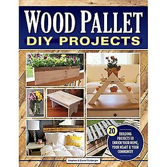 Trä pall DIY projekt: 20 byggprojekt att berika ditt hem, ditt hjärta & din gemenskapen