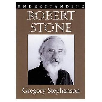 Understanding Robert Stone
