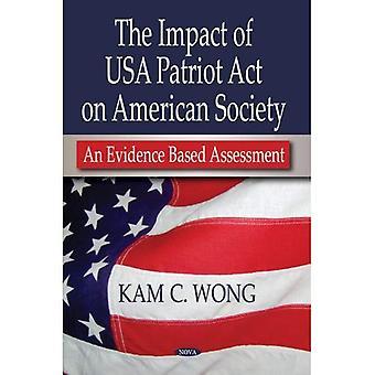 Auswirkungen des USA Patriot Act auf die amerikanische Gesellschaft: eine evidenzbasierte Beurteilung