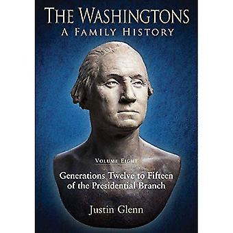 The Washingtons: A Family History: Volume Eight