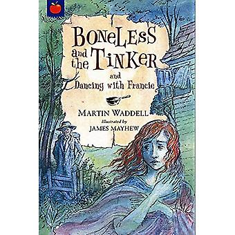 Boneless and the Tinker (Tales of Ghostly Ghouls and Haunting Horrors)
