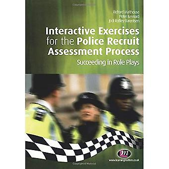 Interactive Exercises for the Police Recruit Assessment Process (Practical Policing Skills)