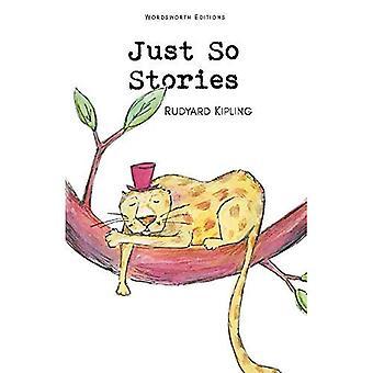 Just So Stories (Wordsworth's Children's Classics)