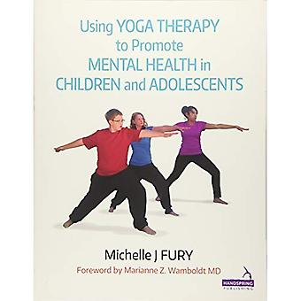 Using YOGA THERAPY to promote Mental Health
