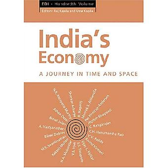 India&s Economy: A Journey in Time and Space