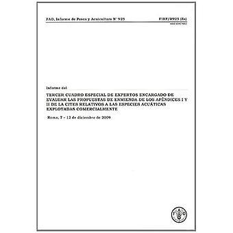 Informe del Tercer Cuadro Especial de Expertos de La Fa Encargado de Evaluar Las Propuestas de Enmienda de Los...