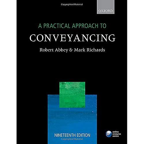 A Practical Approach to Conveyancing (A Practical Approach)