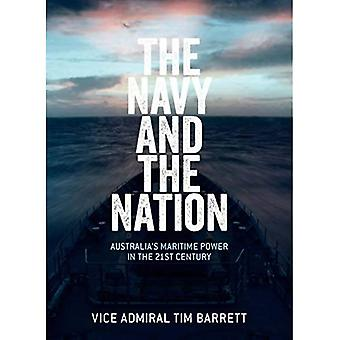 The Navy and the Nation: Australia's Maritime Power in the 21st Century