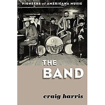 Band: Pioneereista Americana musiikista (yhtye)