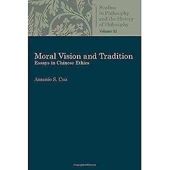 Moral Vision and Tradition:� Essays in Chinese Ethics (Studies in Philosophy and the History of Philosophy)