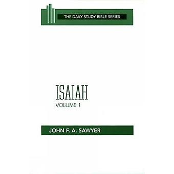 Isaiah Vol 1 Dsb by Sawyer & John F. a.