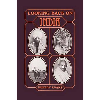 Looking Back on India by Evans & Hubert