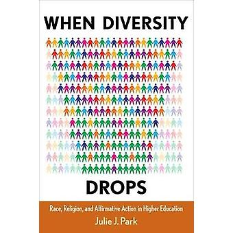 Quando gotas de diversidade raça religião e ação afirmativa no ensino superior por Parque & Julie J.
