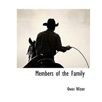 Members of the Family by Wister & Owen