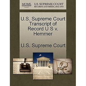 E.U. Supremo Tribunal transcrição de registro U S v. Hemmer pela Suprema Corte dos EUA