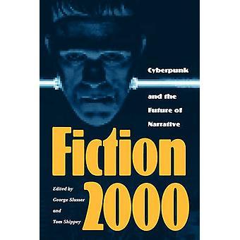 Fiction 2000 by Slusser & George E.